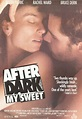 After Dark, My Sweet movie posters at movie poster ...