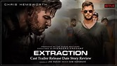 Extraction movie film Cast Trailer Release Date Story ...