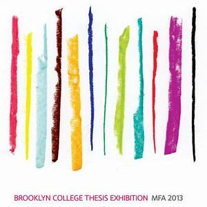 Brooklyn College MFA Thesis Exhibition   Art in New York City