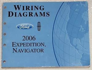 2006 Ford Expedition  U0026 Lincoln Navigator Electrical Wiring