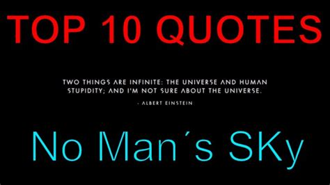 Top 10 Best Quotes In No Man's Sky Youtube