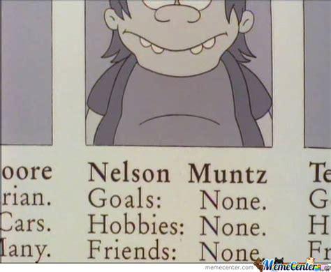 Nelson Meme Nelson Muntz By Awkward Meme Center