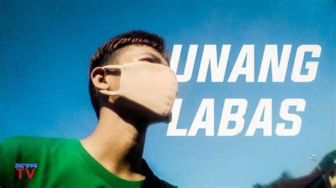 UNANG LABAS - YouTube