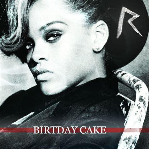 birthday cake single rihanna mp buy full tracklist