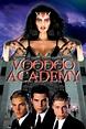 Watch Voodoo Academy (2000) Free Online