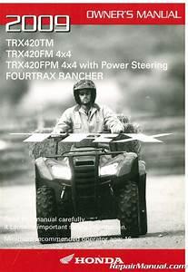 2009 Honda Trx420 Fourtrax Rancher 4 U00d74 Owners Manual