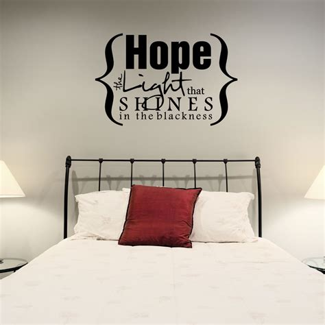 hope the light that shines in the blackness wall quote decal