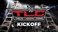 WWE TLC: Tables, Ladders and Chairs Kickoff: Dec. 4, 2016 ...