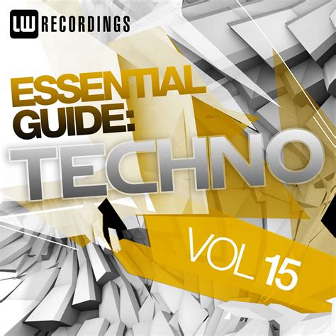 Essential Guide Techno Vol Buy Full Tracklist