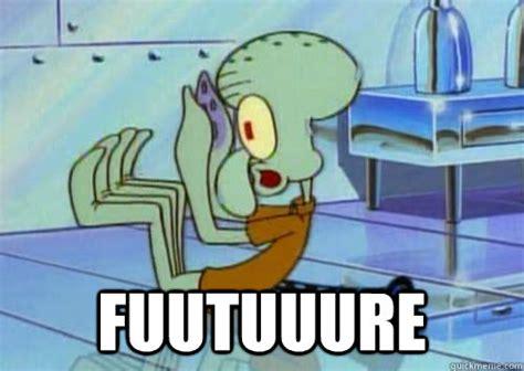 Squidward Future Meme - 35 amazing funny squidward meme stock golfian com