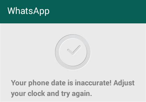 how to fix whatsapp error your phone date is inaccurate pcnexus