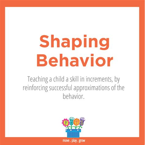 Behavior Modification And Shaping by Shaping Behavior Teaching A Child A Skill In Increments