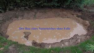 Wassertransferdruck Folie Selber Machen : der bau eines naturteiches ohne folie youtube ~ Kayakingforconservation.com Haus und Dekorationen