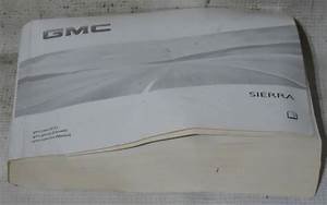 Gmc Sierra 2011 Factory Original Oem Owner Manual User