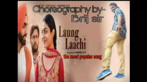 Laung Laachi Title Song Mannat Noor -brij Sir