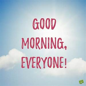 16+1 Most Popular Good Morning Quotes For Friends