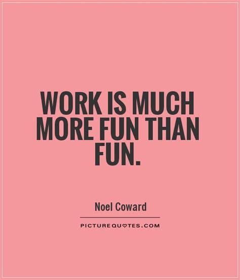 Fun Quotes At Work Quotesgram