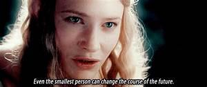 Galadriel the l... Frodo Elvish Quotes