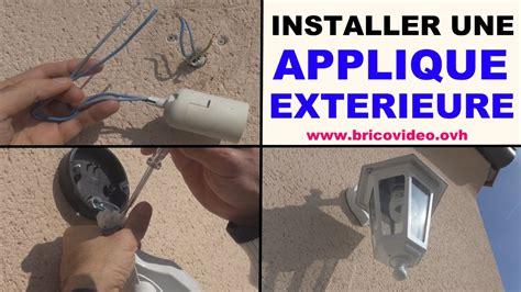 installer applique mur exterieure