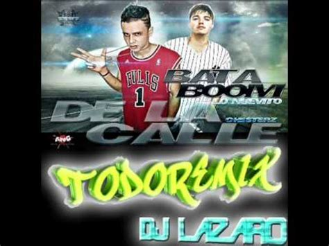 Bata Boom De La Calle [remix Dj Lazaro] (((todoremix 2011