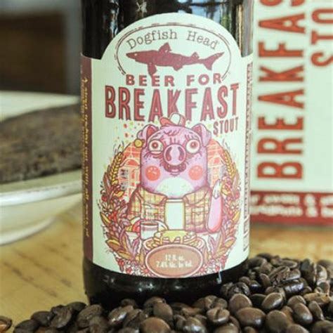 Beer for Breakfast | Dogfish Head Craft Brewed Ales | Off ...