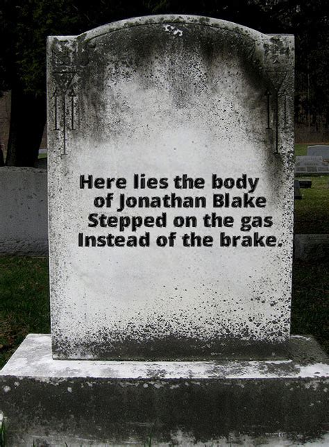 funny tombstone quotes quotesgram