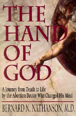 hand  god  journey  death  life   abortion doctor  changed  mind