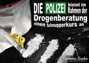 sprüche drogen drogen polizei lustige sprüche und bilder sprüche suche