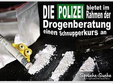 Drogen Polizei lustige Sprüche und Bilder SprücheSuche