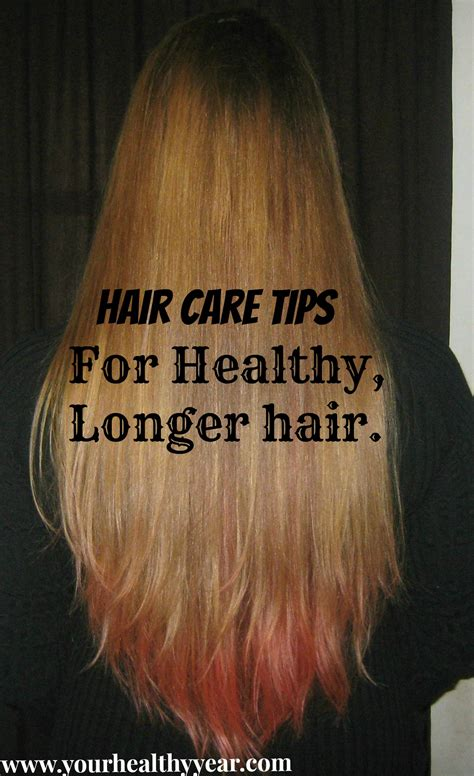 Hair Care Tips For Healthy And Longer Hair