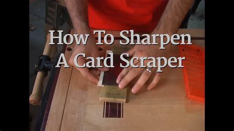 14  How To Sharpen A Card Scraper  Youtube