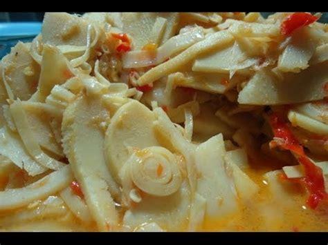 resep masakan sayur lodeh rebung  pedas youtube
