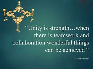Motivational Te... Strength And Teamwork Quotes