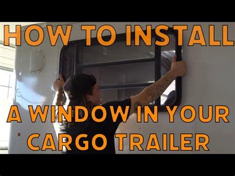 cargoenclosed trailer window installation youtube
