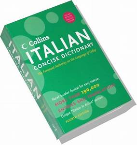 Collins Italian Concise Dictionary 4rd Edition: The ...