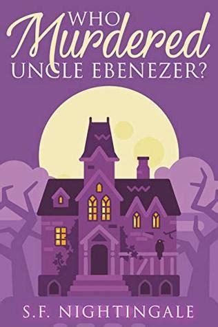 murdered uncle ebenezer  bene girls mystery  faith nightingale