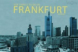 Top 10 Things To Do In Frankfurt - WOW TRAVEL