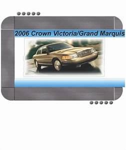 Ford Crown Victoria  Mercury Grand Marquis 2006 Factory