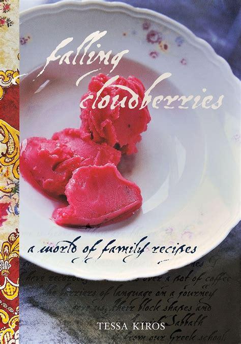 tessa cuisine falling cloudberries by tessa kiros food