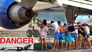 8 spectacular & dangerous Jet Blast Videos from Maho Beach ...