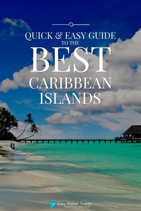 Best 25 Caribbean Islands Destinations Ideas On Pinterest