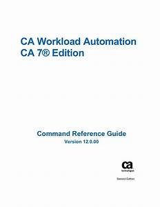 Ca Workload Automation Ca 7 Edition Command