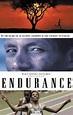 Endurance Movie Review & Film Summary (1999) | Roger Ebert