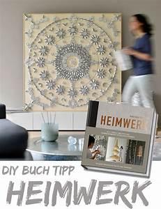 Bücher Selber Machen : diy buch tipp heimwerk kreativfieber ~ Eleganceandgraceweddings.com Haus und Dekorationen