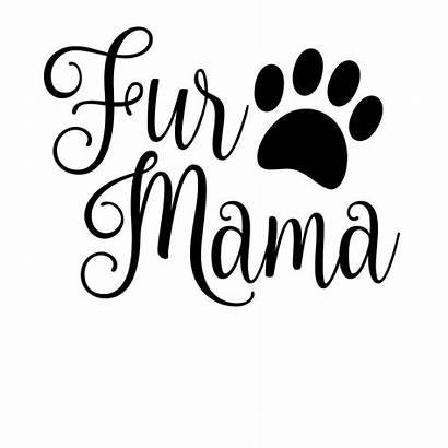 Svg Mama Fur Dog Mom Paw Cricut