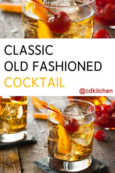 classic  fashioned recipe cdkitchencom