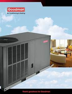 Goodman Mfg Air Conditioner Air Conditioning And Heat Pump