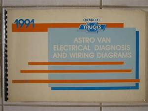 Purchase 1991 Astro Van Electrical Diagnosis  U0026 Wiring Diagrams Original Motorcycle In Utica