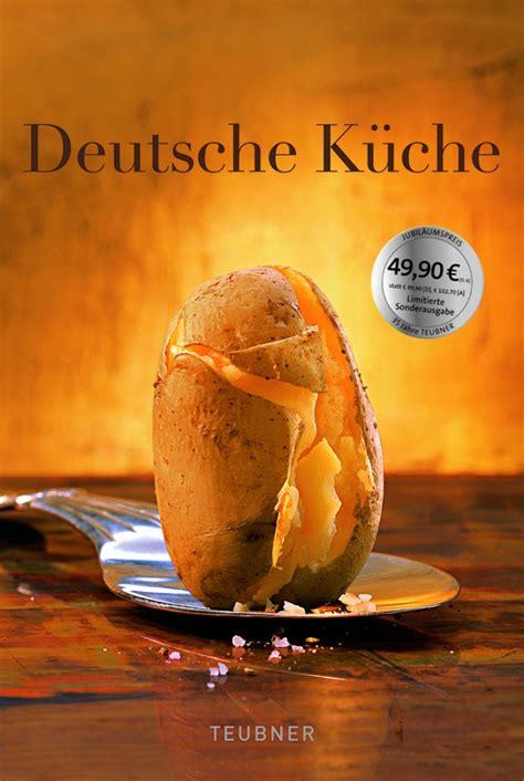 Alt Deutsche Kuche Mittagstisch by Deutsche K 252 Che Teubner Ein Standardwerk Lust Auf