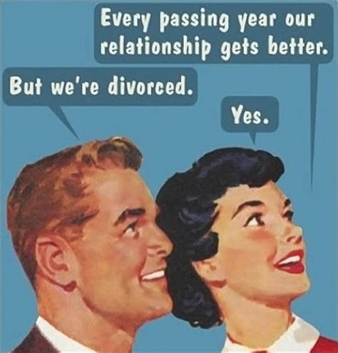 Funny Memes About Couples - funny divorce quotes sayings funny divorce picture quotes